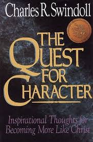 The Quest For Character by Charles Swindoll