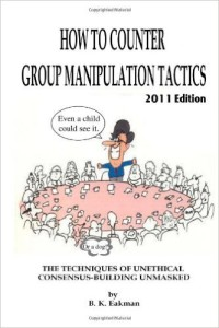 how to counter group manipulation tactics by B.K.