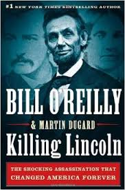 killing lincoln by bill orielly